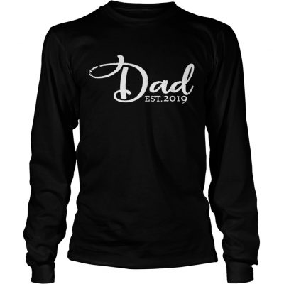 c70ef46f Nice Dad est 2019 first time fathers day Shirt - Cheap T shirts ...