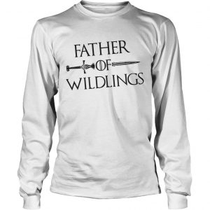 ad75f6c3 The product is already in the wishlist! Browse Wishlist · Father Of Wildlings  Game Of Thrones Shirt