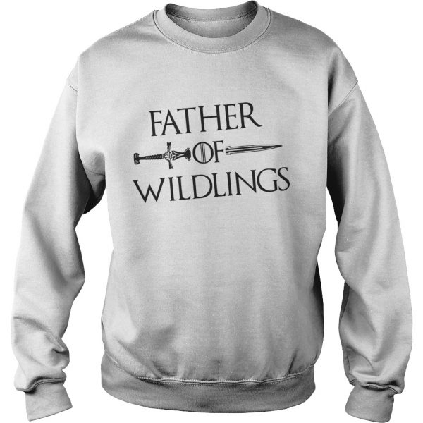 6c8eed12 Father Of Wildlings Game Of Thrones Shirt - Cheap T shirts Store ...