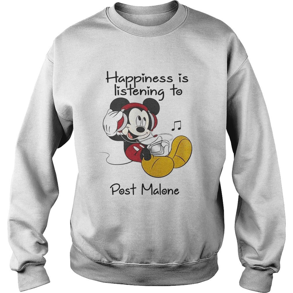 Happiness Is Listening To Post Malone Mickey TShirt Sweatshirt