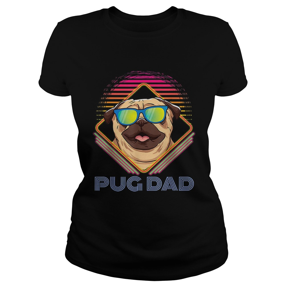Pug Dad Father Day Vintage Classic Ladies