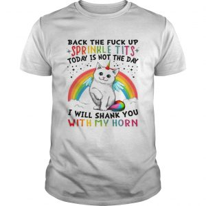 Sprinkle Tits I will shank you with my Horn Cats Horn shirt