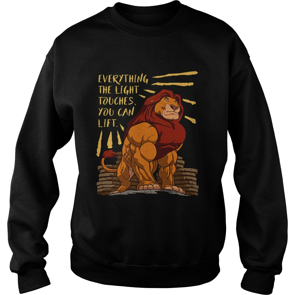 Everything the light touches you can lift Mufasa Gymer Sweatshirt