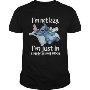 Stitch Im not lazy Im just in energy saving mode shirt