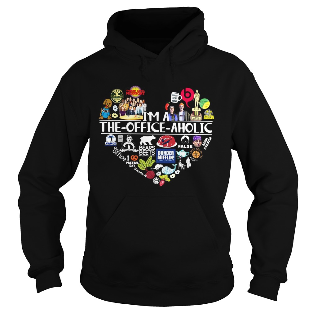 Im a The Office aholic Hoodie