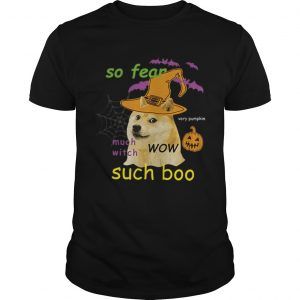 So Fear Much With Such Boo Halloween shirt