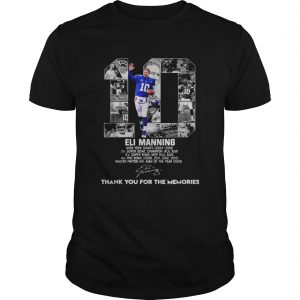 10 Eli Manning thank you for the memories  Unisex