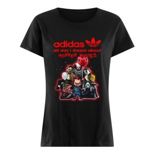 Adidas all day I dream about Horror movie  Classic Women's T-shirt