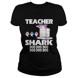 Awesome Teacher Shark Doo Doo Doo Cute Gift For Teacher  Classic Ladies