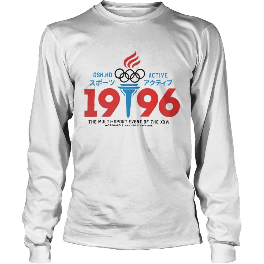 1568191854Osk Hd Active Olympic 1996 The Multi Sport Event Of The XXVI Shirt LongSleeve