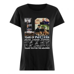 16 Years Of Ncis 2003-2019 16 Seasons 377 Episodes Thank You For The Memories Shirt Classic Women's T-shirt