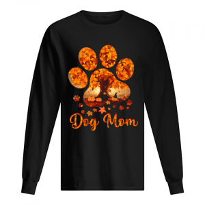 Dog Mom Autumn Leaves Halloween T-Shirt Long Sleeved T-shirt