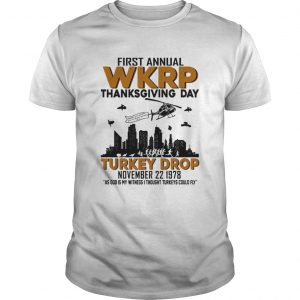 First annual wkrp thanksgiving day turkey drop  Unisex