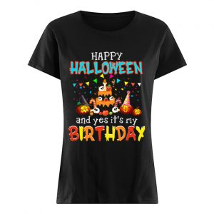 Halloween And Yes It's My Birthday Awesome T-Shirt Classic Women's T-shirt
