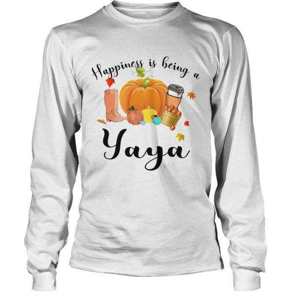 Halloween Pumpkin Happiness Is Being A Yaya TShirt LongSleeve