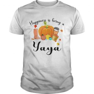 Halloween Pumpkin Happiness Is Being A Yaya TShirt Unisex
