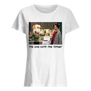 The one with the Turkey Friends tv show  Classic Women's T-shirt