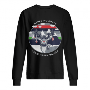 Penn State Happy Holidays From Happy Valley Reindeer Christmas  Unisex Sweatshirt