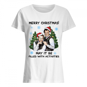 Step Brothers Merry Christmas May It Be Filled With Activities  Classic Women's T-shirt