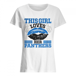 This Girl Loves Her Carolina Panthers Football Lips  Classic Women's T-shirt