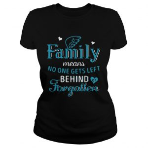 Family Means No One Gets Left Behind Or Forgotten  Classic Ladies