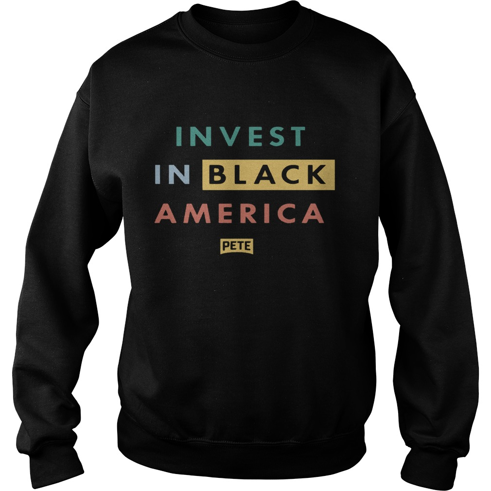 Invest In Black America  Sweatshirt