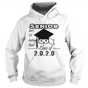 Senior Class Of 2020 Toilet Paper Is Getting Real  Hoodie